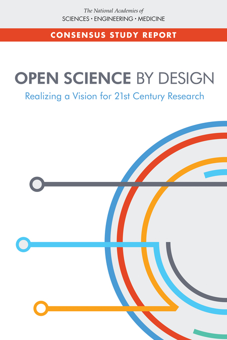 Open Science By Design: Realizing a Vision for 21st Century Research report cover