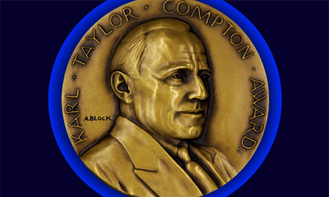 Nominations are now open for the Karl Taylor Compton Medal for Leadership in Physics