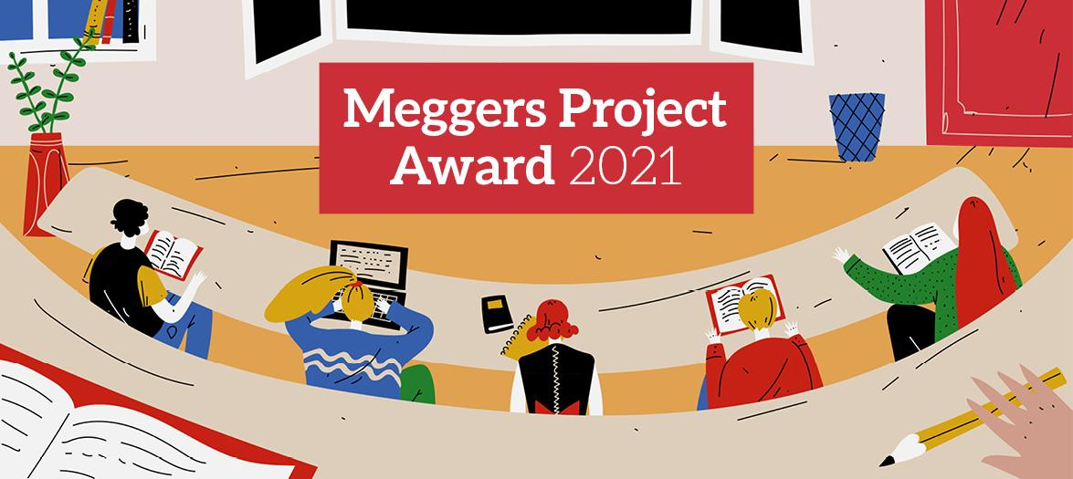 Meggers Project Award 2021