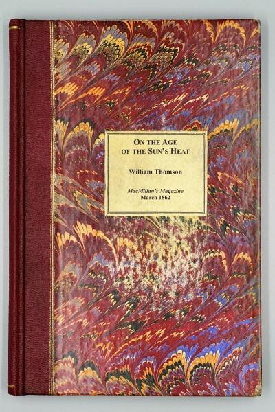 Thomson, W. 1862. On the Age of the Sun's Heat. MacMillan magazine Vol.V, pp. 388-393, Nov. 1861-Apr. 1862, Cambridge: MacMillan and Co.