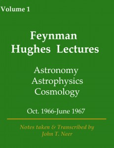 Feynman Hughes Lecture Volume 1
