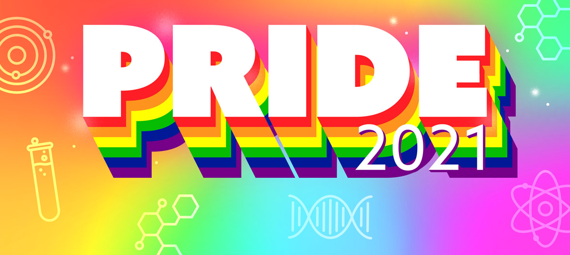 """A text graphic that says """"PRIDE 2021"""" in rainbow colors with science iconography"""